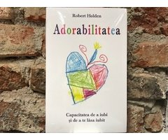 CARTE ADORABILITATEA - ROBERT HOLDEN