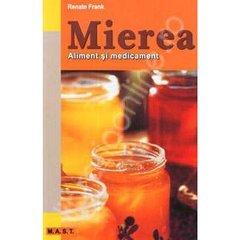 Mierea aliment si medicament